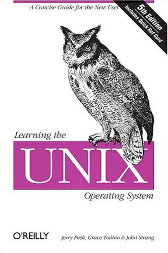 9781600330391: Learning the Unix Operating System