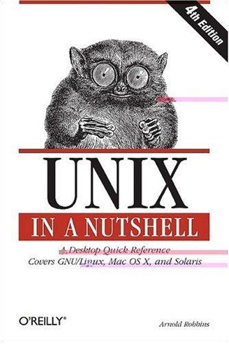 9781600330407: Unix in a Nutshell (In a Nutshell (O'Reilly))