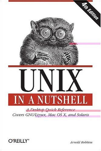 Unix in a Nutshell (In a Nutshell (O'Reilly)) (1600330401) by Robbins, Arnold