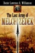 9781600340192: The Lost Army of Melchizedek