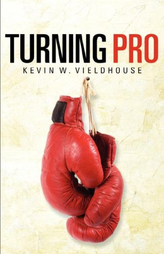 Turning Pro: Kevin W. Vieldhouse