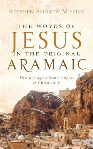9781600341076: The Words of Jesus in the Original Aramaic