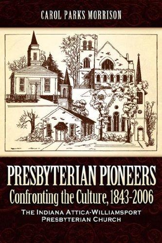 9781600341595: Presbyterian Pioneers