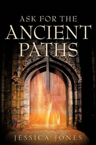 9781600341816: Ask for the Ancient Paths
