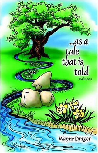 9781600341885: ...as a tale that is told