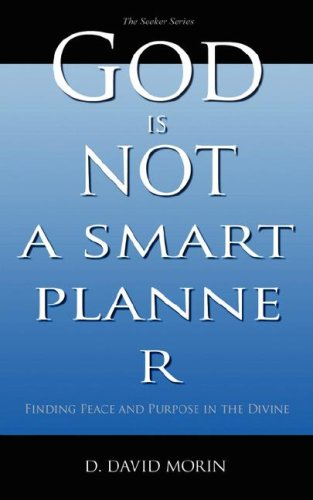 9781600341953: God Is Not A Smart Planner