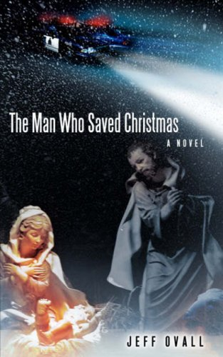 The Man Who Saved Christmas: Jeff Ovall