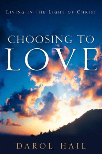 Choosing to Love: Hail, Darol