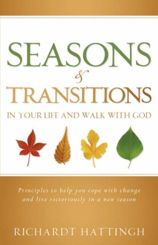 9781600342486: Seasons & Transitions in Your Life and Walk with God