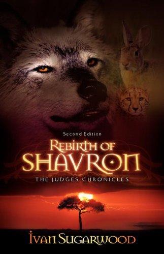 The Judges Chronicles: Rebirth of Shavron (Second Edition): Ivan Sugarwood