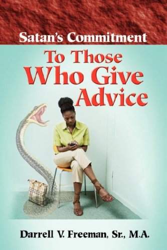 9781600343346: Satan's Commitment To Those Who Give Advice