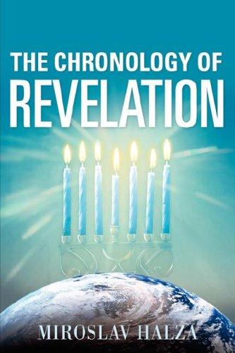 The Chronology of Revelation: Halza, Miroslav