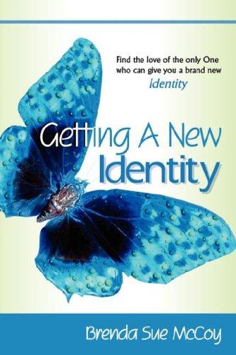 9781600343476: Getting A New Identity