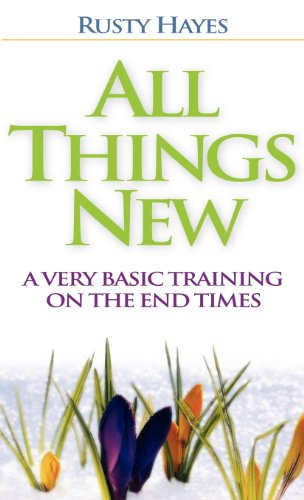 9781600343704: All Things New