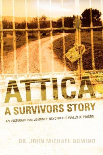 9781600343797: Attica: A Survivors Story