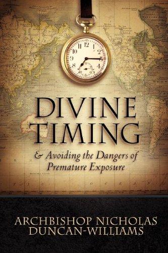 9781600344077: Divine Timing: Dangr of Premature Exposure