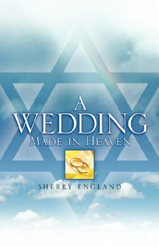 A Wedding Made In Heaven: Sherry England