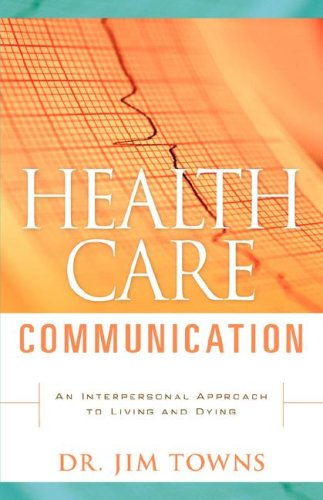 9781600344497: Health Care Communication