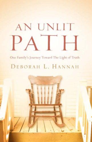 An Unlit Path: Hannah, Deborah L