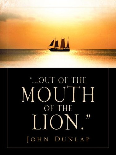 Out of the Mouth of the Lion.: Dunlap, John