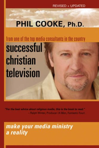 Successful Christian Television: Cooke, Phil