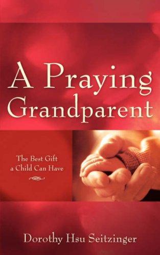 9781600346026: A Praying Grandparent