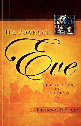 The Power of Eve: Manley, Deanna