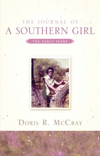 The Journal Of A Southern Girl: McCray, Doris R
