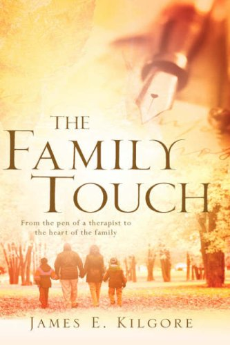The Family Touch (1600346383) by Kilgore, James E