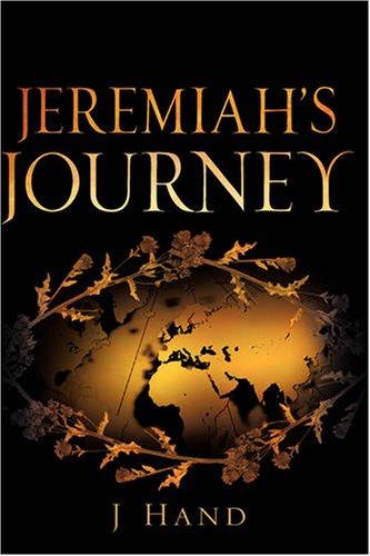 9781600346781: Jeremiah's Journey