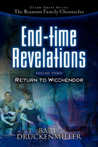 9781600347627: The Branson Family Chronicles -End Time Revelations: Return to Wicchendor