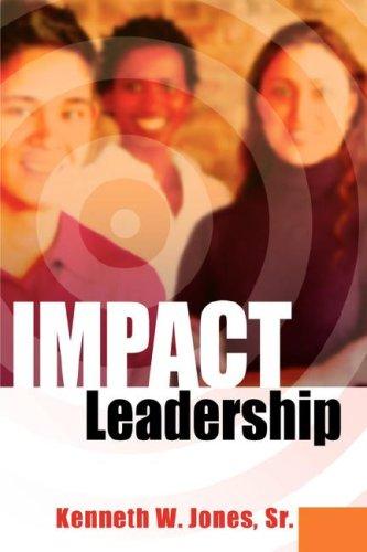 9781600347726: IMPACT Leadership