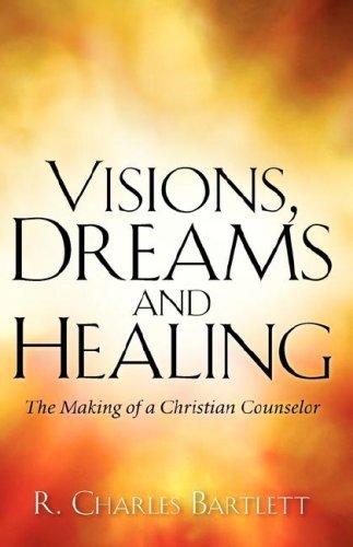 9781600347917: Visions, Dreams and Healing