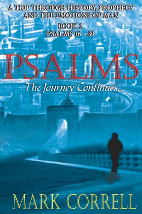 Psalms, the Journey Continues: Correll Mark E.