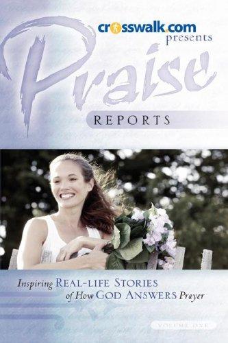 9781600347931: Praise Reports: Vol. I