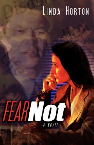 Fear Not: Linda Horton