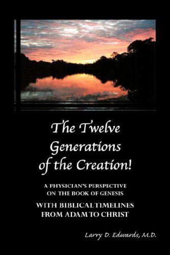 9781600349140: The Twelve Generations of the Creation!