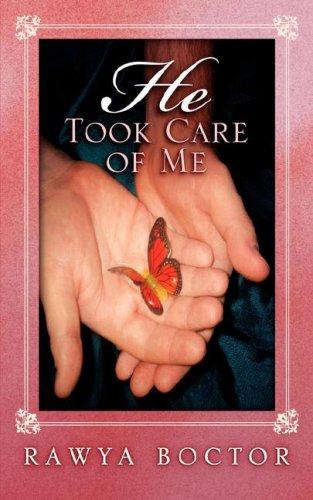 He Took Care of Me: Boctor, Rawya