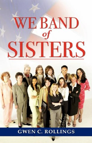 9781600349362: We Band of Sisters