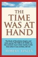 The Time Was At Hand: Finley, Robert
