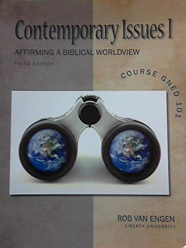 9781600363061: Contemporary Issues Affirming a Biblical Worldview Liberty University
