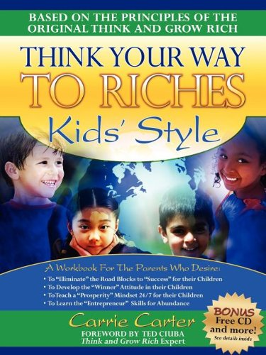 9781600371165: Think Your Way to Riches Kids' Style