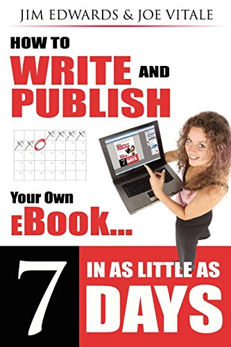 9781600371899: How to Write and Publish Your Own eBook in as Little as 7 Days