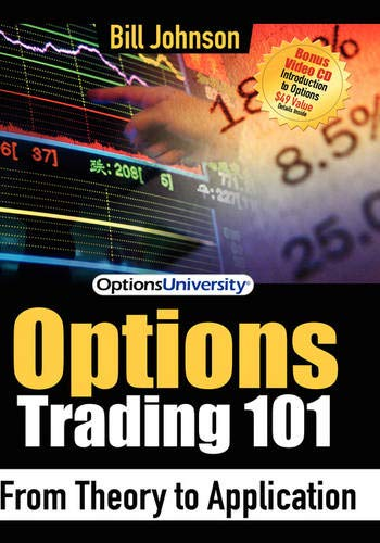 Options Trading 101: From Theory to Application (1600372376) by Bill Johnson