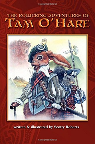 The Rollicking Adventures of Tam O'Hare: Scott A Roberts
