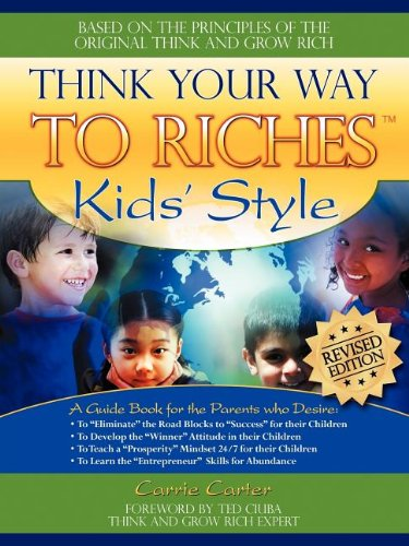 9781600373374: Think Your Way to Riches Kid's Style Revised Edition