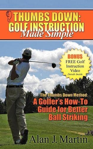 9781600374456: Thumbs Down: Golf Instruction Made Simple