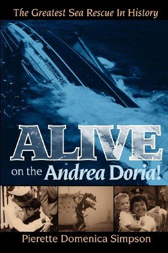 Alive on the Andrea Doria! (Signed) The Greatest Sea Rescue in History: Simpson, Pierette Domenica
