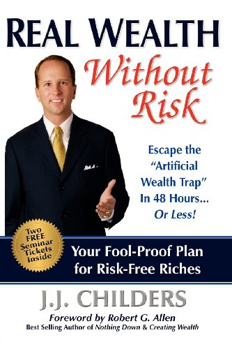 9781600374692: Real Wealth Without Risk: Escape the