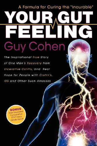 9781600376054: Your Gut Feeling: A Formula for Curing the Incurable